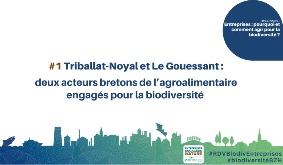Triballat-Noyal & Le Gouessant : deux acteurs bretons de l'agroalimentaire engagés pour la biodiversité